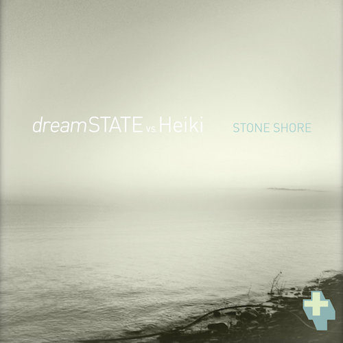 Dreamstate Vs Heiki - Stone Shore - PAPLUS47 - PAPER+SOUND