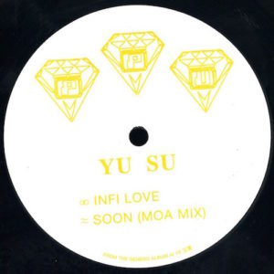 Yu Su - Infi Love / Soon (moa Mix) - PPU087 - PEOPLE'S POTENTIAL