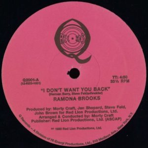 Ramona Brooks - I Dont Want You Back - Q2001 - Q RECORDS