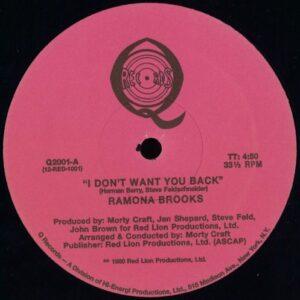 Ramona Brooks - I Dont Want You Back - Q2001 - Q RECORDS
