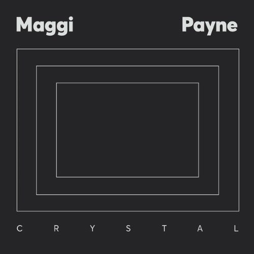 Maggi Payne - Crystal - ZORN46 - AGUIRRE RECORDS