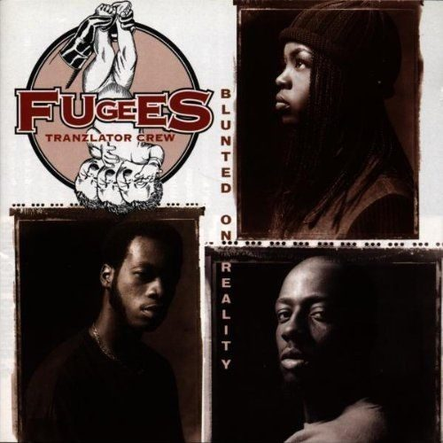 Fugees - Blunted On Reality - 190758511818 - COLUMBIA
