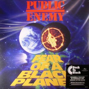 Public Enemy - Fear of a Black Planet - 602537998647 - DEF JAM