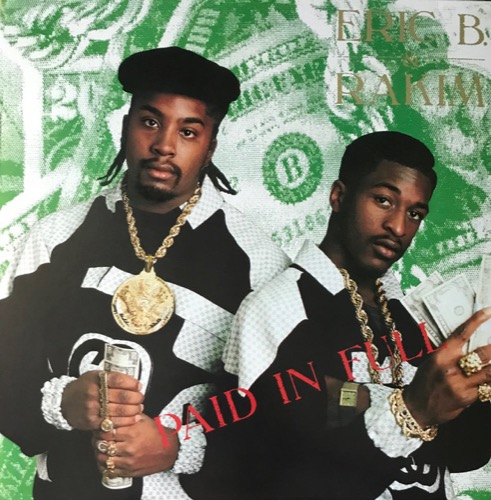 Eric B & Rakim - Paid In Full (2LP) - 602557414530 - ISLAND