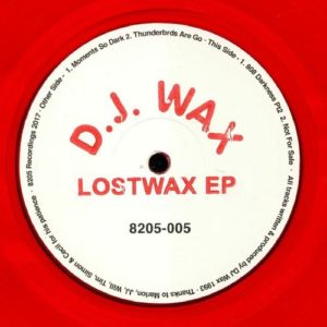 Dj Wax - Lostwax Ep - 8205-005 - 8205 RECORDINGS