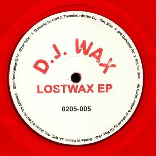 Dj Wax - Lostwax Ep - 8205-005 - 8205 RECORDINGS