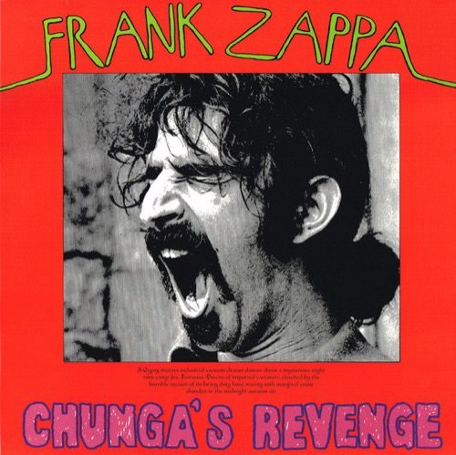 Zappa Frank - Chunga's Revenge - 824302384411 - ZAPPA MUSIC