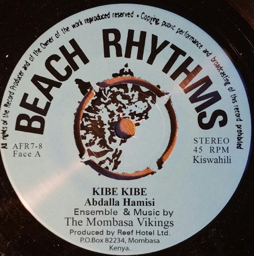 The Mombassa Vikings - Kibe Kibe / Mama Mototoya - AFR7-8 - AFRO7 RECORDS