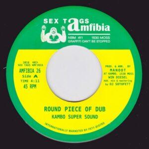Don Papa|Kambo Super Sound - Round Piece Of Dub / Kånge (DJ Sotofett Remix) - AMFIBIA26 - SEX TAGS AMFIBIA