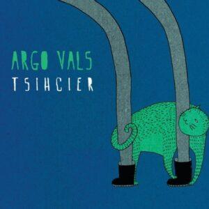 Argo Vals - Tsihcier - ARGOLP1 - ARGO VALS