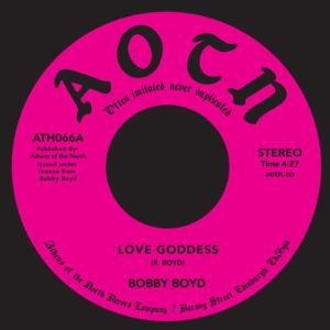 Bobby Boyd - Love Goddess - ATH066 - ATHENS OF THE NORTH