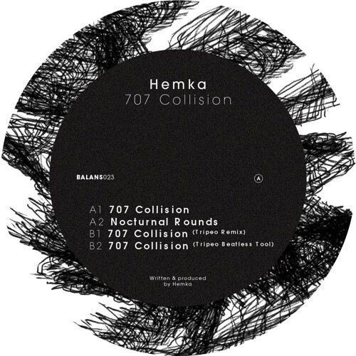 Hemka - 707 Collision/ Tripeo Rmx - BALANS023 - BALANS