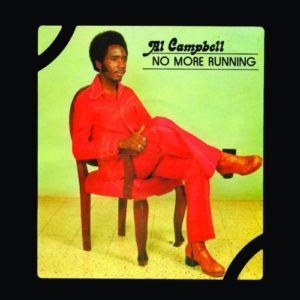 Al Campbell - No More Running (180 Gram) - BSRLP941 - BURNING SOUNDS