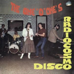 "The One ""O"" Ones - Radio Cosmo Disco - BSTX029 - BEST ITALY"