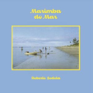 Roberto Lodola - Marimba Do Mar - BSTX041 - BEST ITALY