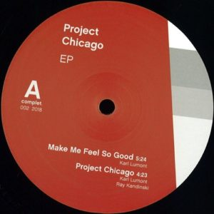 Ray Kandinski / Karl Lumont - Project Chicago EP - CMPL002 - COMPLET