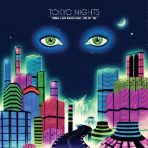 Various - Tokyo Night - Female J-Pop Boogie Funk 81-88 - COS021LP - CULTURES OF SOUL