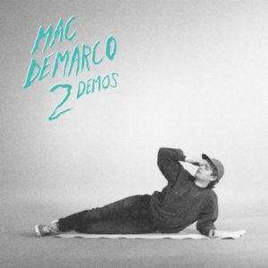 Demarco|Mac - 2 Demos - CT-SP-005 - CAPTURED TRACKS
