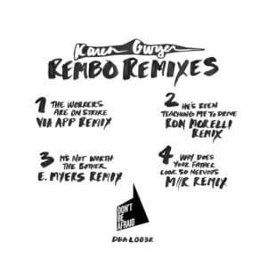 Karen Gwyer - Rembo The Remixes - DBALP003R - DON'T BE AFFRAID
