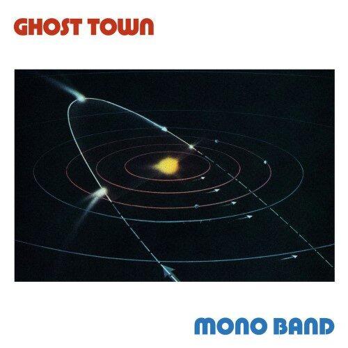 Ghost Town - Mono Band - DE203 - DARK ENTRIES