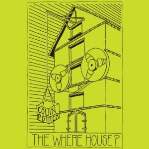 Colin Potter - The Where House - DE214 - DARK ENTRIES