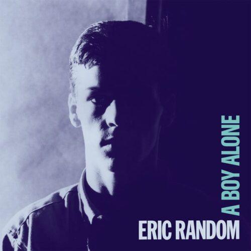 Eric Random - A Boy Alone - DE220 - DARK ENTRIES