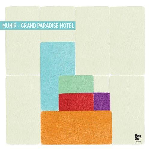 Munir - Grand Paradise Hotel - DG14002 - DOPENESS GALORE