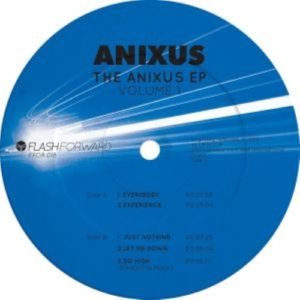 Anixus - The Anixus Ep Volume 1 - FFOR018 - FLASH FORWARD