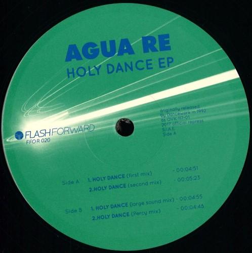 Agua Re - Holy Dance - FFOR020 - FLASH FORWARD