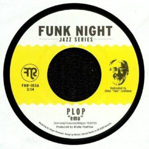 Plop - Emu / Ume - FNR-103 - FUNK NIGHT RECORDS