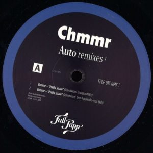 Chmmmr - Auto Remixes 1 (Telephone