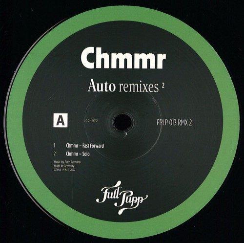 Chmmr - Auto Remixes 2 (prins Thomas Diskomiks D - FPLP013RMX2 - FULL PUPP