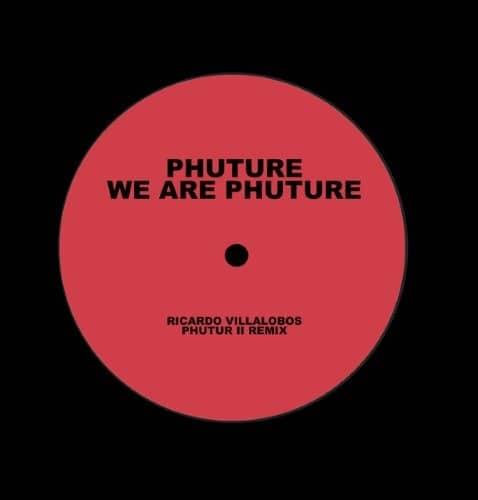 Phuture - We Are Phuture /ricardo Villalobos Phutu - GPM432 - GET PHYSICAL