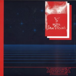 Transs - Hotel San Vincent - GR001LP - GROOVY RECORDS