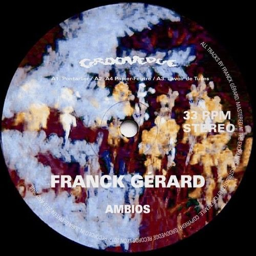 Franck Gerard - Ambios - GRVDG003 - GROOVEDGE RECORDS