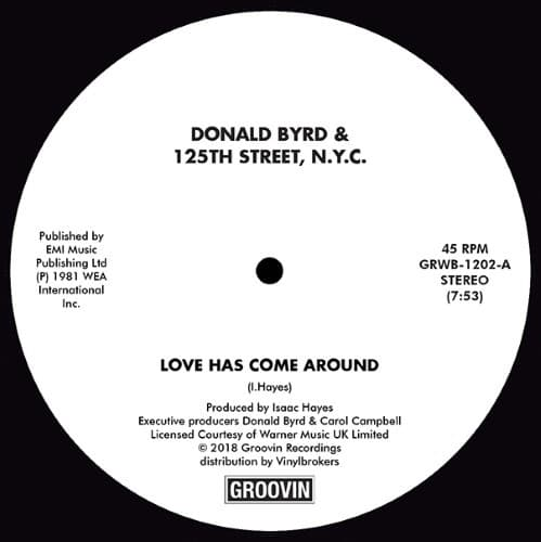 Donald Byrd - Love Has Come Around / I Feel Like Loving You Today - GRWB1202 - GROOVIN RECORDs