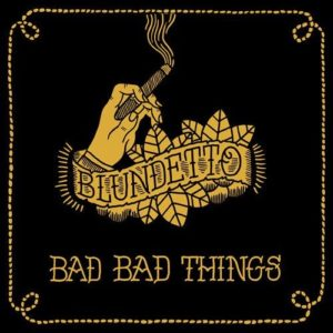 Blundetto - Bad Bad Things - HS033VL - HEAVENLY SWEETNESS