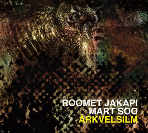 Roomet Jakapi/Mart Soo - Ärkvelsilm - IMPRTCD010 - IMPROTEST RECORDS