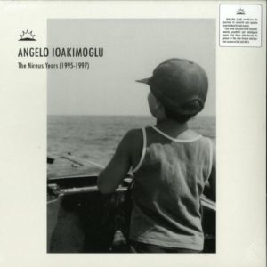 Angelo Ioakimoglu - The Nireus Years (1995-1997) - ITL007 - INTO THE LIGHT