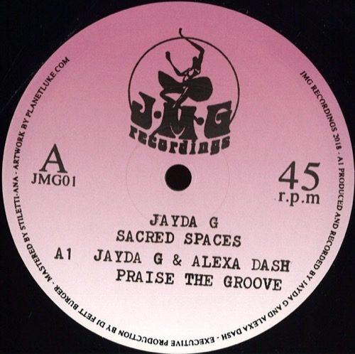 Jayda G - Sacred Spaces - JMG01 - JMG RECORDS