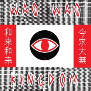 Waqwaq Kingdom - Waqwaq Kingdom - JTR19 - JAHTARI