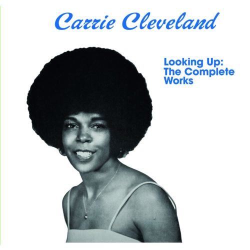 """Carrie Cleveland - Looking Up: The Complete Works ( Lp+7"""") - KALITALP002 - Kalita"""