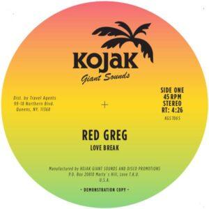 Red Greg - Love Break - KGS018 - KOJAK GIANT SOUNDS