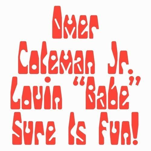 Omer Coleman Jr. - Lovin - LER1014 - LEFT EAR RECORDS