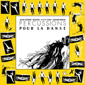 Jean-Pierre Boistel /Tony Kenneybrew - Percussions Pour La Danse - LER1016 - LEFT EAR RECORDS