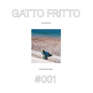 Gatto Fritto - The Sound Of Love International 001 - LITPLP001 - LOVE INTERNATIONAL