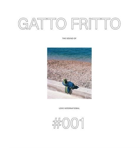 Gatto Fritto - The Sound Of Love International 001 - LITPLP001 - LOVE INTERNATIONAL