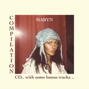 Maryn - Compilation Cd .. With Some Bonus Tracks .. - MARYNCD1 - EDITHOUSE