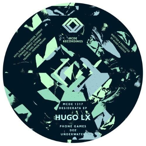 Hugo Lx - Desiderata Ep - MCDE1217 - MCDE