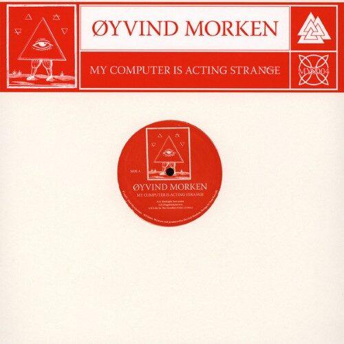 Oyvind Morken - My Computer Is Acting Strange - MYS004 - MYSTICISMS